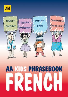 Aa Kids Phrasebook French By Automobile Association (Great Britain)